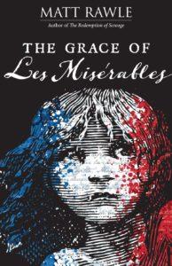 The Grace of Les Miserables